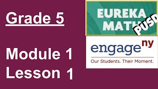 Eureka Math Grade 5 Module 1 Lesson 1