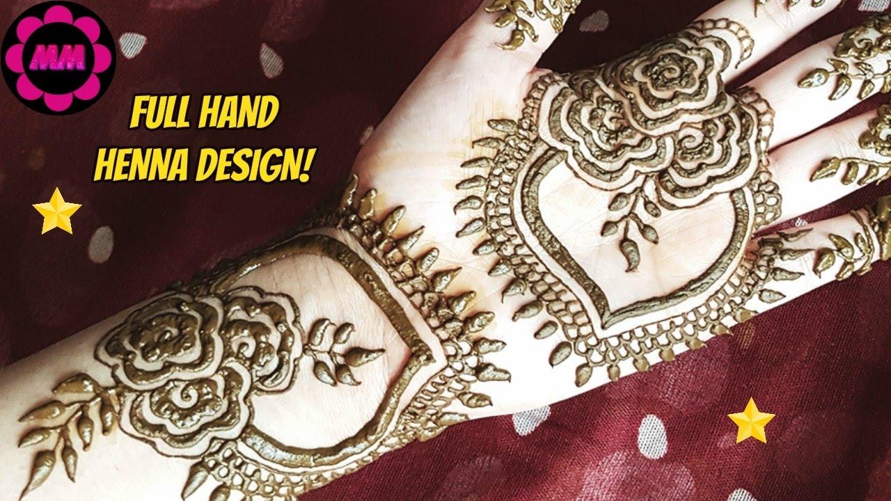 Flowers Henna Design Simple Easy Full Hand Bridal Style Mehendi