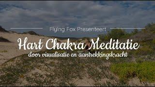 Krachtige Hart Chakra Meditatie ♥ Voor Zelf Acceptatie, Balans En Rust