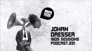 1605 Podcast 231 with Johan Dresser