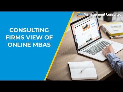 Consulting Firms View Of Online MBAs