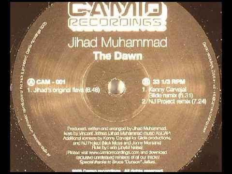 Jihad Muhammad - The Dawn (Original Mix)
