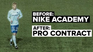 Nike Academy: How I became a Pro Footballer | Pontus Almqvist