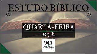 Estudo Bíblico - Quinta feira - 07/05/2020