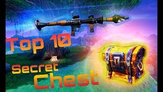 TOP 10 SECRET CHEST! FORTNITE Hidden Chests!