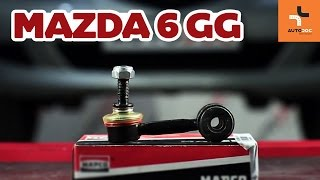 Jak wymienić Drążek wspornik stabilizator MAZDA 6 Station Wagon (GY) - darmowe wideo online