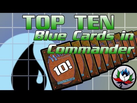 MTG – Top 10 Best/Most Played Mono-Blue Cards in EDH/Commander for Magic: The Gathering!