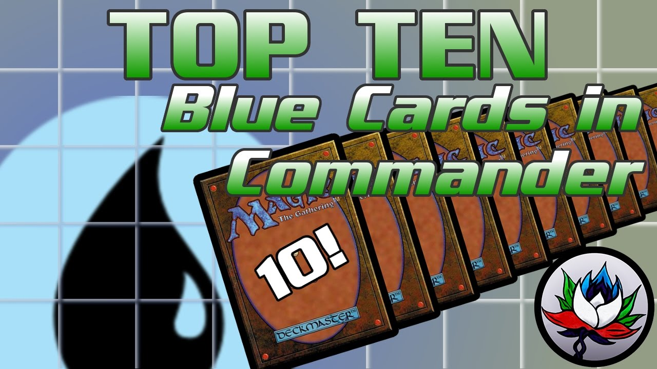 mtg top 10 best most played mono blue cards in edh commander for