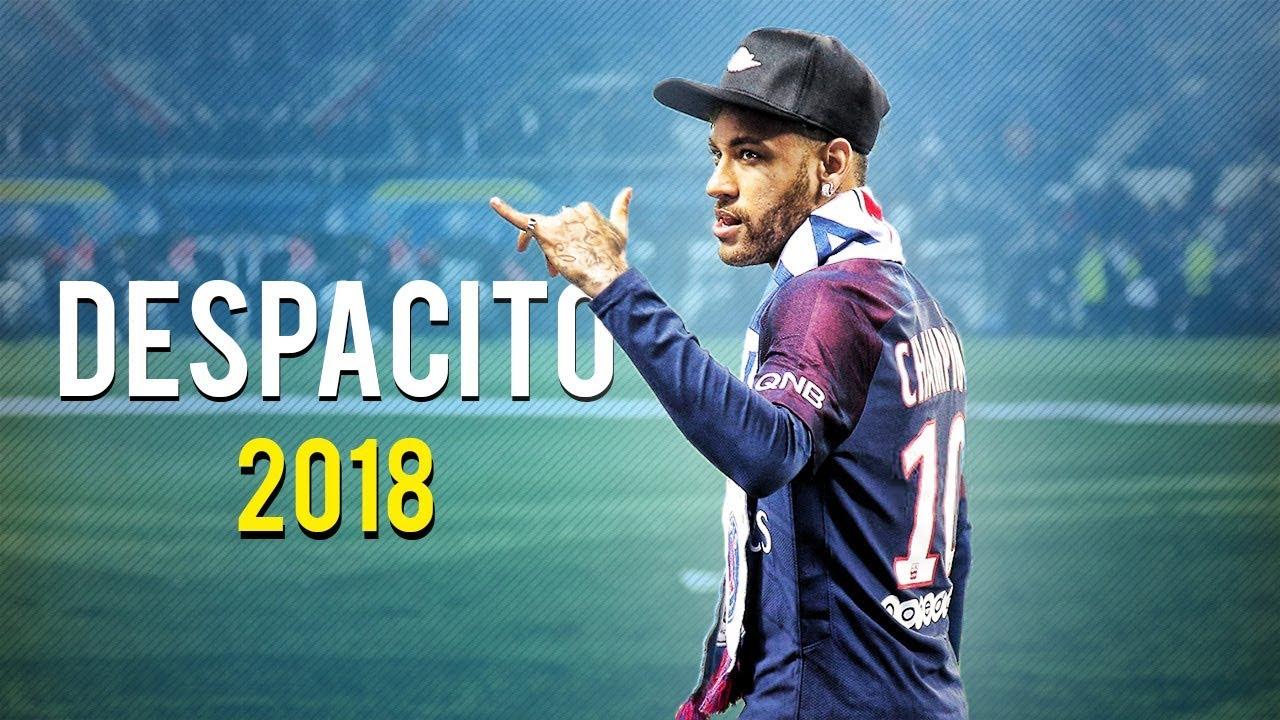 Download Neymar Jr ● Luis Fonsi - Despacito ft. Daddy Yankee ● Skills, Assists & Goals 2018 | HD