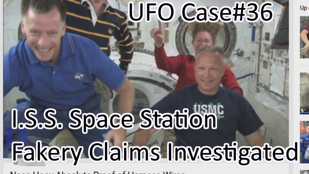 ISS Space Station Fakery Claims Investigated - The Out There Channel UFO Case#36 (07Feb2018)
