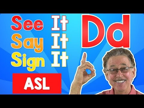 See It, Say It, Sign It | The Letter D | ASL For Kids | Jack Hartmann