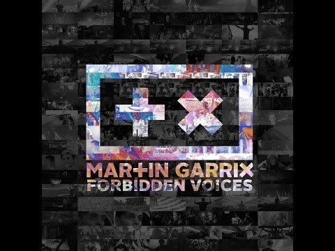 Martin Garrix - Forbidden Voices [HALF HOUR VERSION]