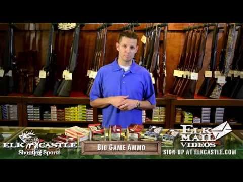 Choosing an Elk Cartridge/ Choosing a Big Game Rifle