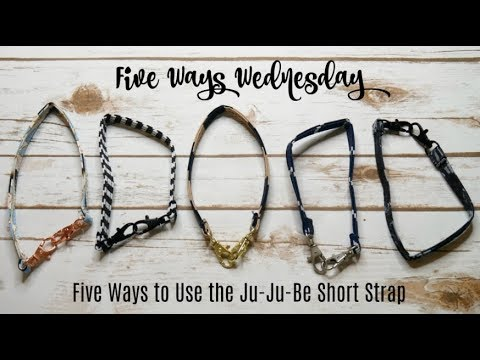 Five Ways Wednesday | Five Ways To Use The Ju-Ju-Be Short Strap | The Sensible Mama