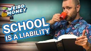 Higher Education Is A Financial Liability (WEIRD MONEY)