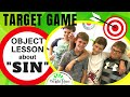 OBJECT LESSON ABOUT SIN: Target Game