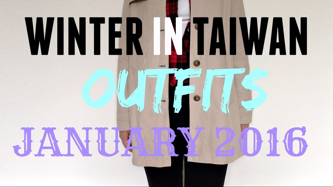 WINTER IN TAIWAN OUTFITS