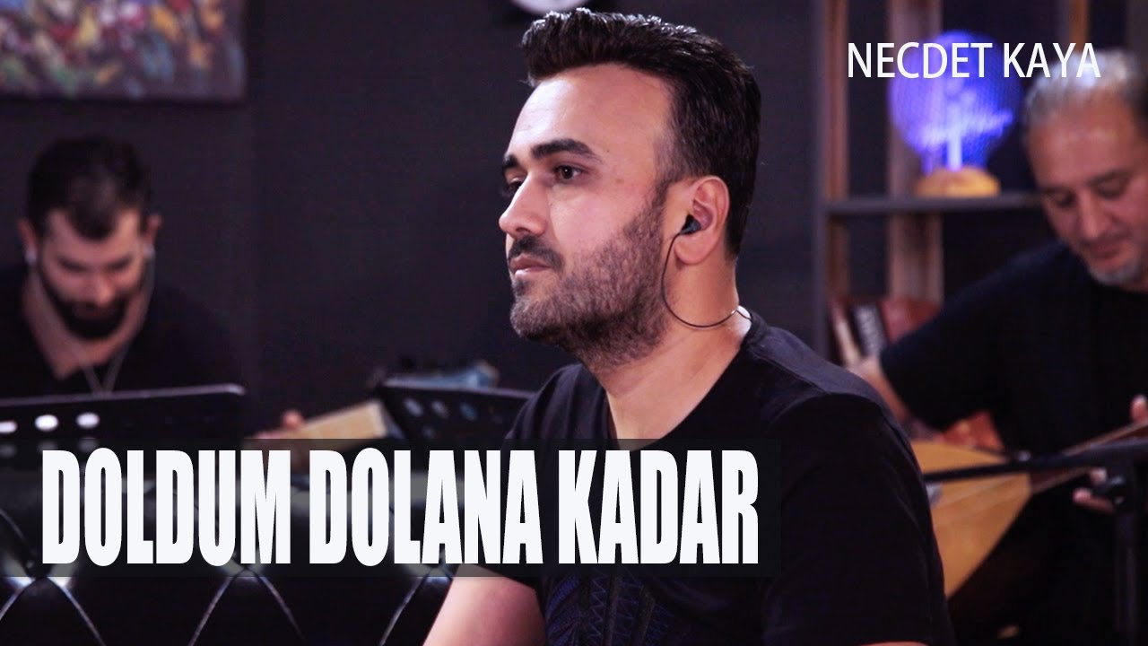 Necdet Kaya - Doldum Dolana Kadar (Cover)