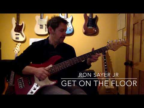 Get On The Floor Bass Guitar by Ron Sayer
