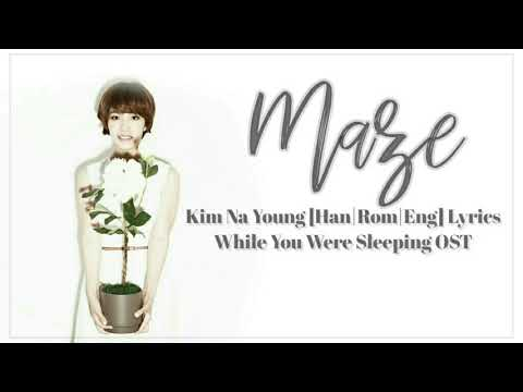 김나영 (Kim Na Young) Maze [Han|Rom|Eng] Lyrics While You Were Sleeping OST Part 8
