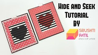 Hide and Seek card Tutorial by Srushti Patil | Valentine Special