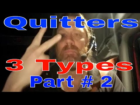 3 Types Of CDL Truck Driver Quitters | Part 2 | Red Viking Trucker