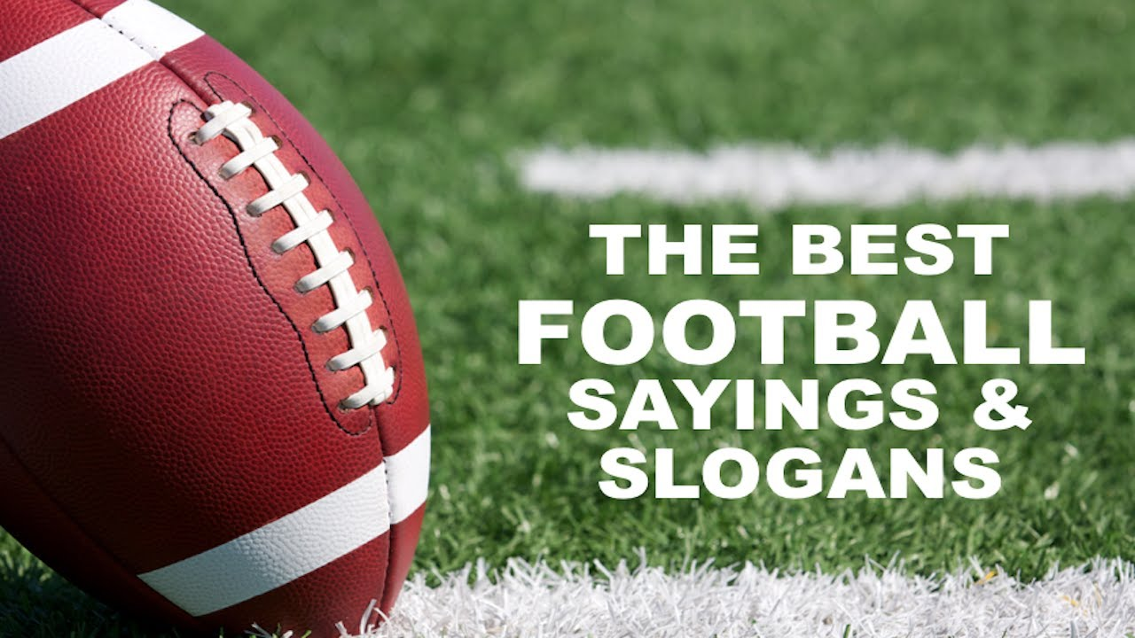 Best Football Quotes Sayings and Slogans YouTube