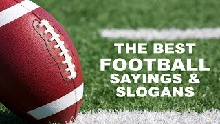 Best Football Quotes, Sayings and Slogans