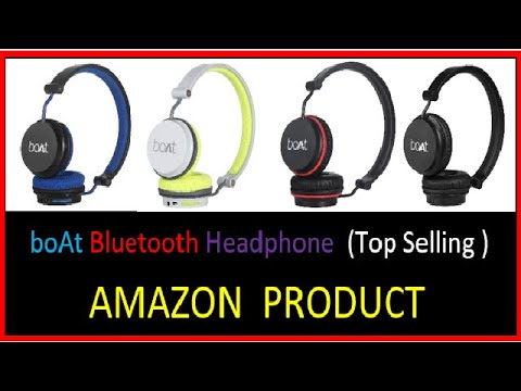 Boat Bluetooth Headphone Top Selling Product In Amazon Youtube