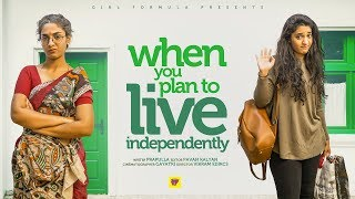 When Girls Plan to Live Independently | Girl Formula | Chai Bisket