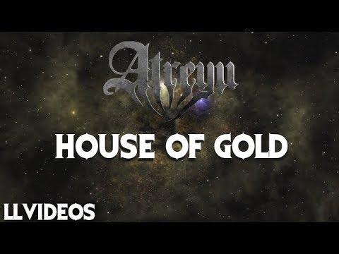 Atreyu - House Of Gold (Lyric Music Video)