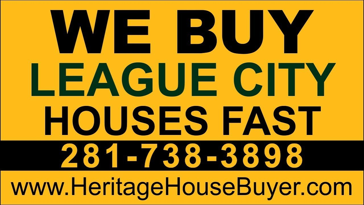 Sell My House Fast League City | Call 281-738-3898 | We Buy Houses League City