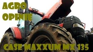 Agro Opinie: Case Maxxum MX 135 w pracy
