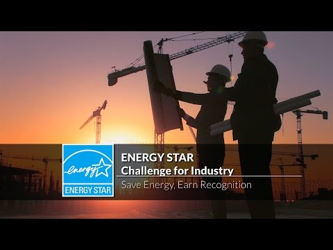 ENERGY STAR Challenge for Industry: Save Energy, Earn Recognition