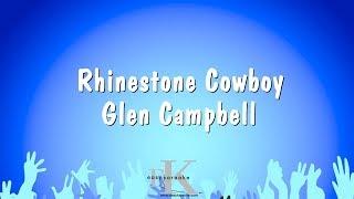 Rhinestone Cowboy - Glen Campbell (Karaoke Version)