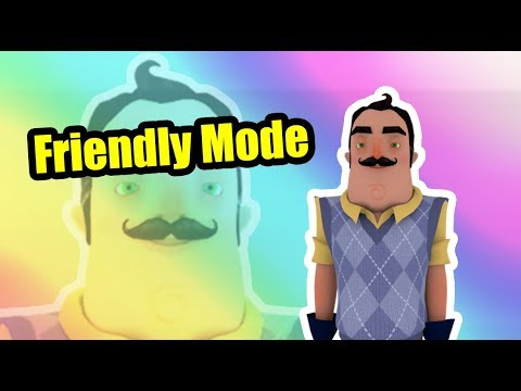 hello neighbor friendly mode