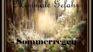 Minimale Gefahr - Sommerregen