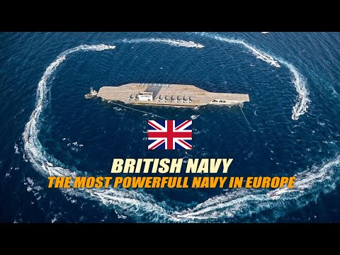 The Reasons Why British Navy Is The Most Powerfull Navy In Europe