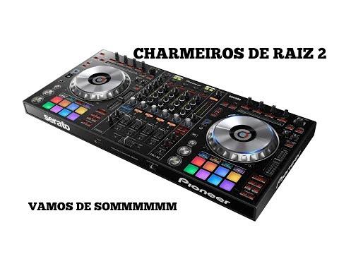 CHARMEIROS DE RAIZ 2 BY DJ MAX AMORIM