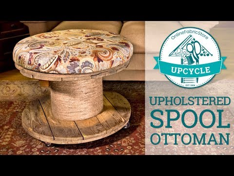 OFS Upcycle: Upholstered Spool Ottoman