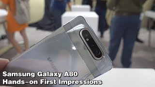 Samsung's very first Pop-up Flip camera | Samsung Galaxy A80 Hands-on First Impressions !