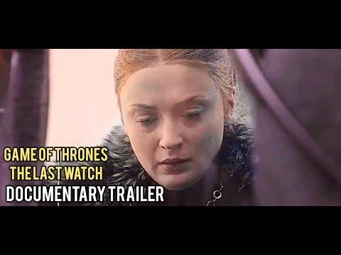 Игра Престолов / Game Of Thrones | Последний дозор - Документальный трейлер (2019)