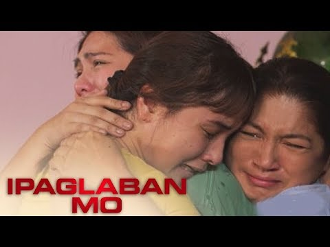 Ipaglaban Mo: Nancy is reunited with her mother and aunt