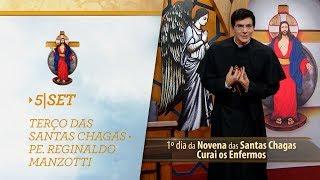 Gambar cover Terço das Santas Chagas   Padre Reginaldo Manzotti   5 de Setembro de 2018