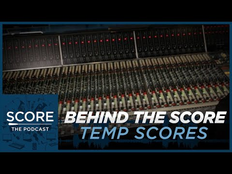 🎵Behind the Score: Temp Music   Score: The Podcast