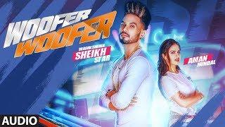 Woofer Woofer: Wasim Sheikh ft. Aman Hundal (Full Audio Song) | Mehjabi Siddiqui | Azim sheikh