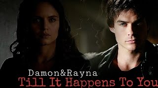Damon&Rayna -  Till It Happens To You (Lady Gaga)
