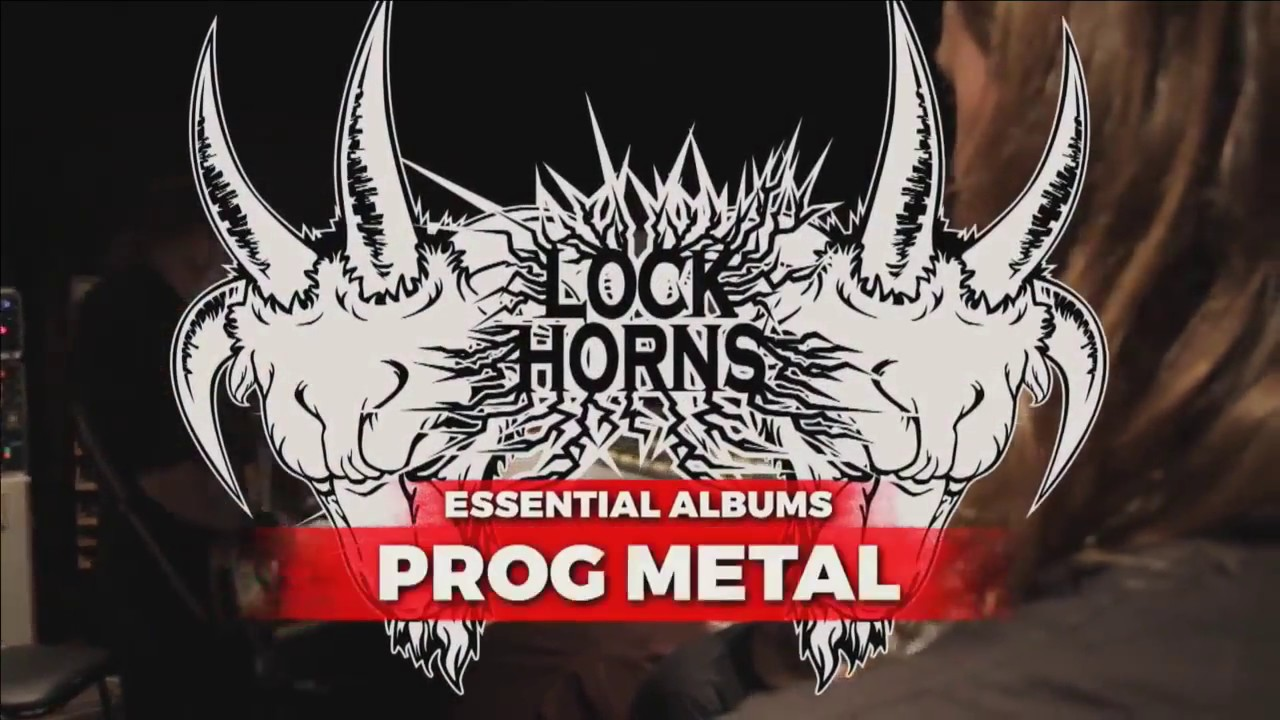 ESSENTIAL PROG METAL ALBUMS with Dylan Gowan | LOCK HORNS episode thumbnail