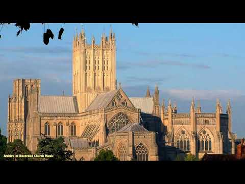 BBC Choral Evensong: Wells Cathedral 1978 (Anthony Crossland)