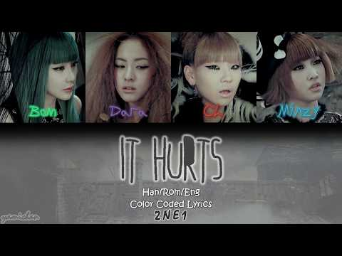 2NE1  It Hurts 아파  HanRomEng Color Coded Lyrics